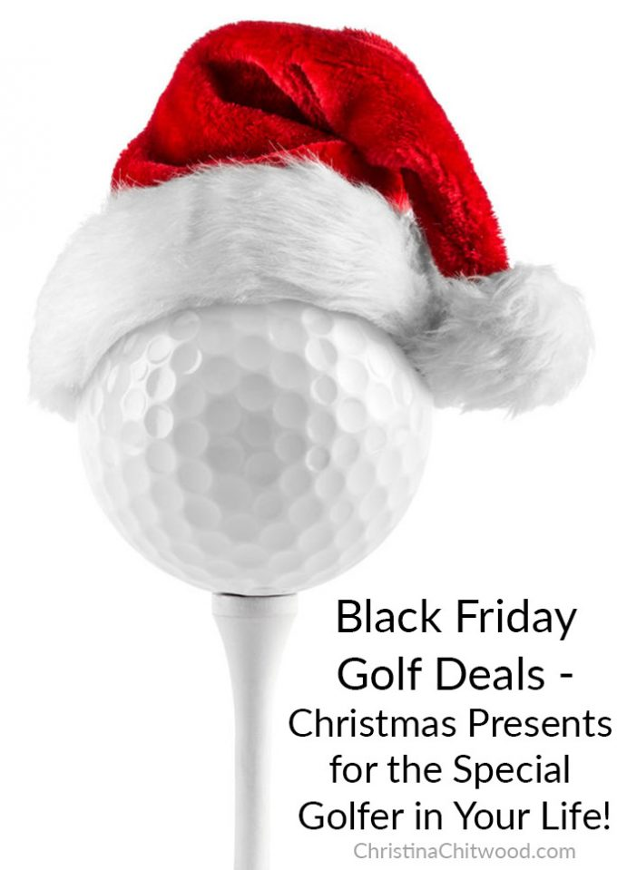 Black Friday Golf Deals - Christmas Presents for the Special Golfer in Your Life!