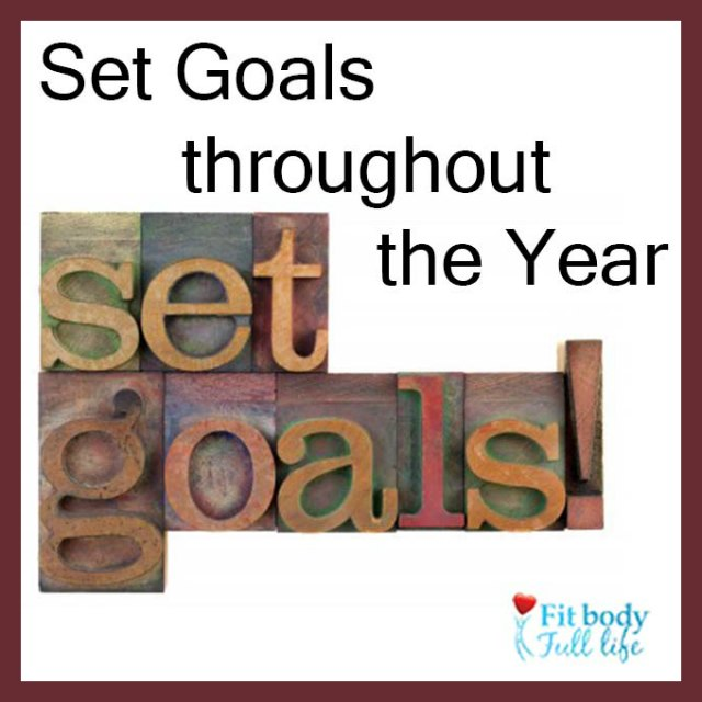 Set Goals throughout the Year