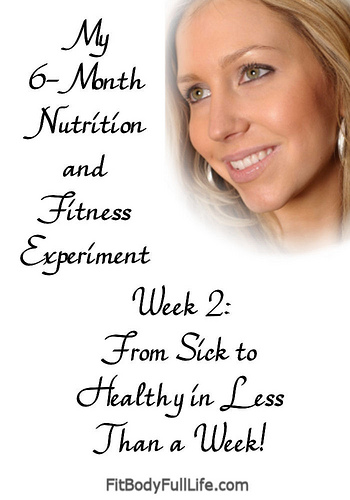 My Six-Month Nutrition and Fitness Experiment - Week 2