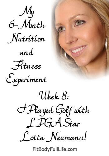 Week 8 - I Played Golf with LPGA Star Lotta Neumann