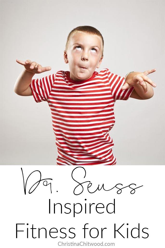 Dr. Seuss Inspired Fitness for Kids