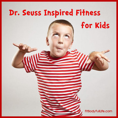 Dr. Seuss Inspired Fitness for Kids