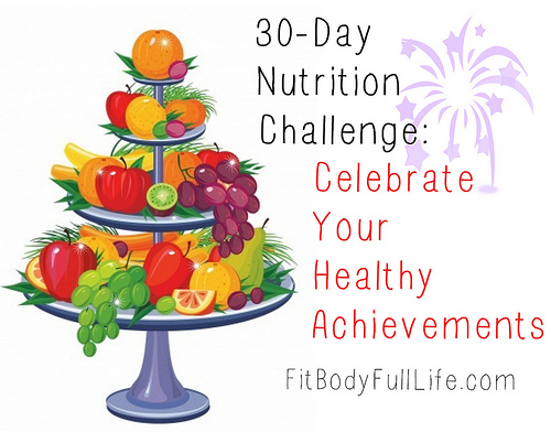 30-Day Nutrition Challenge: Celebrate Your Healthy Achievements