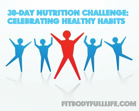 30-Day Nutrition Challenge: Celebrating Healthy Habits