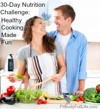 30-Day Nutrition Challenge: Healthy Cooking Made Fun