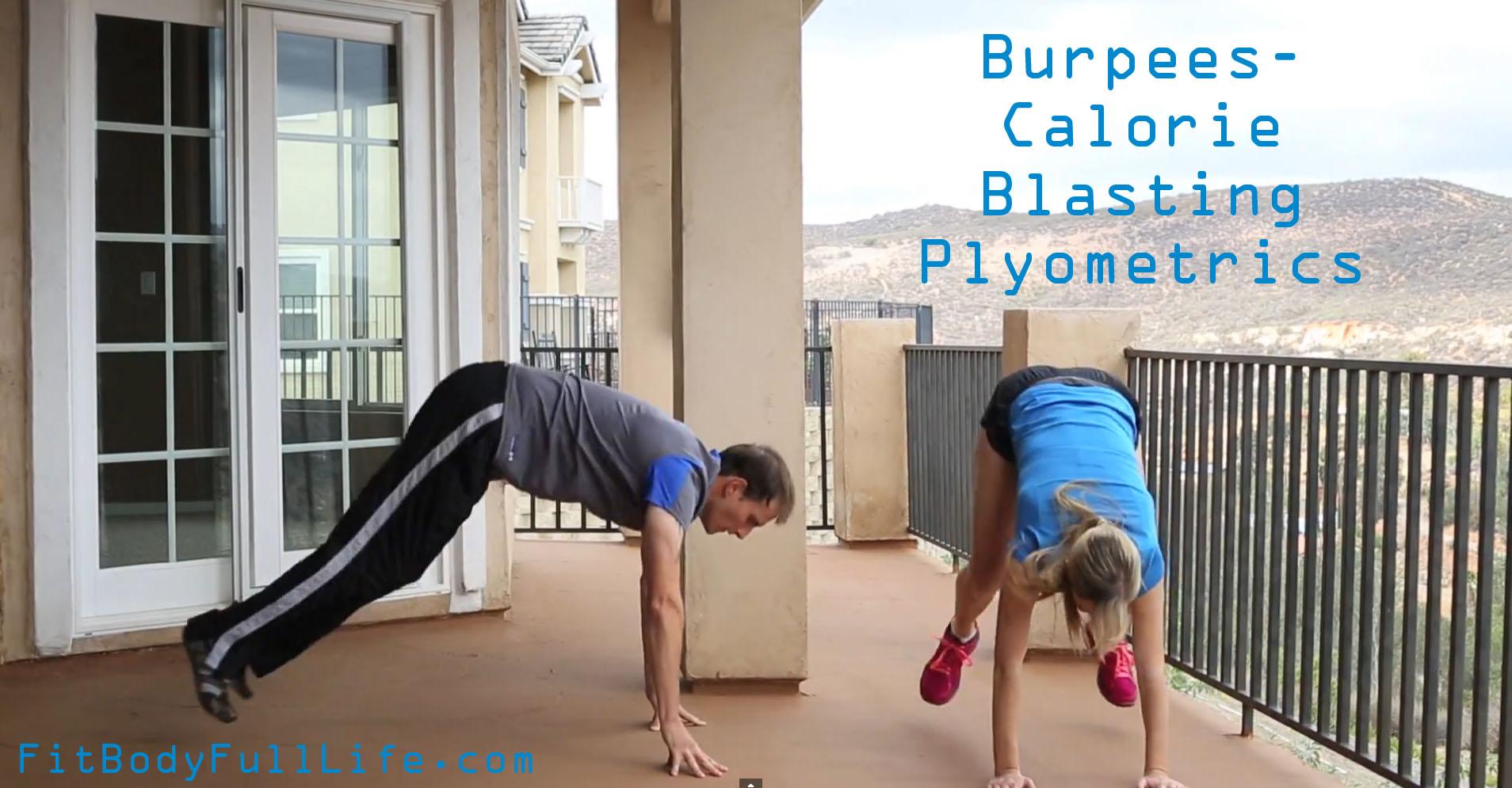 Burpees - Calorie Blasting Plyometrics
