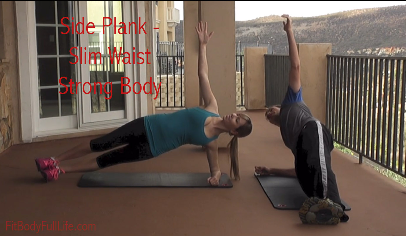 Side Plank Exercise - Slim Waist Strong Body