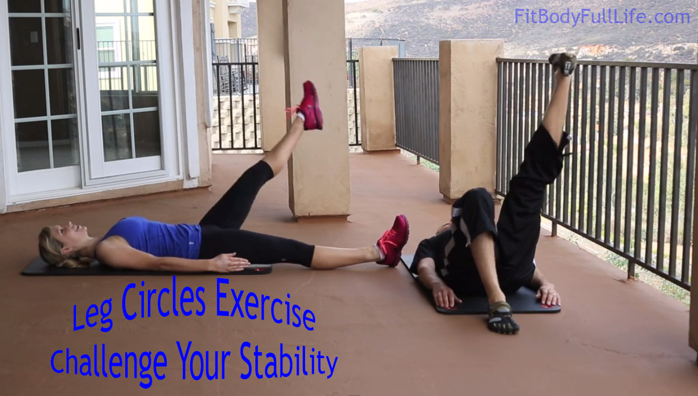 Leg Circles Exercise - Challenge Your Stability