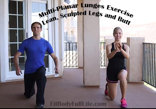 Multi-Planar Lunges - Lean, Sculpted Legs and Butt