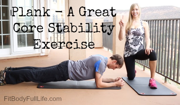 Plank - A Great Core Stability Exercise