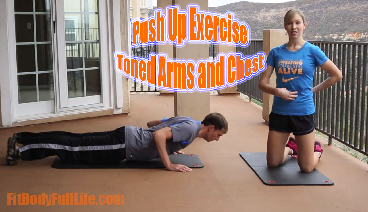 Push Up Exercise - Toned Arms and Chest