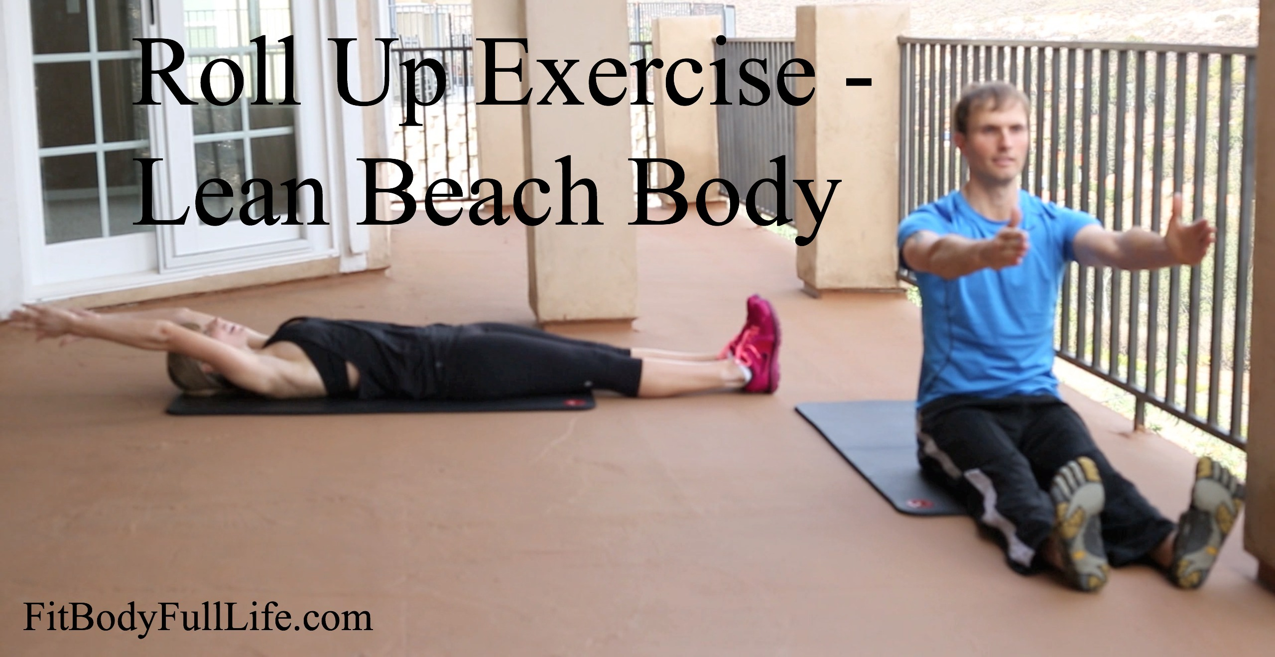 Roll Up Exercise - Lean Beach Body
