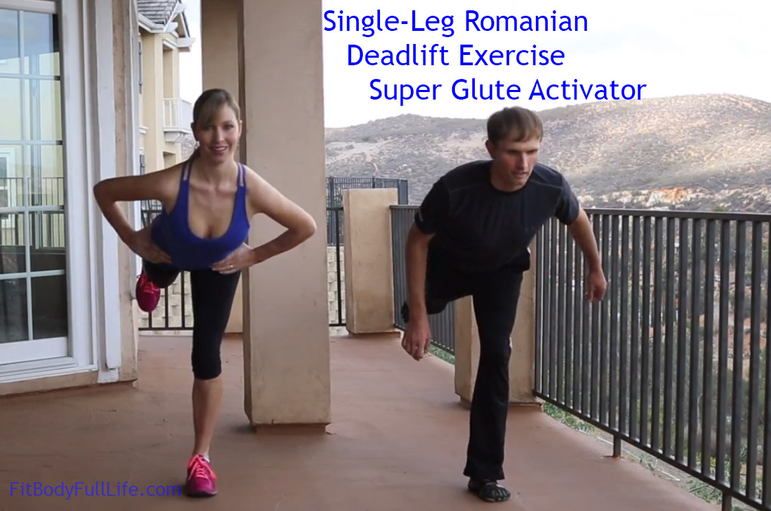 Single-Leg Romanian Deadlift Exercise - Super Glute Activator