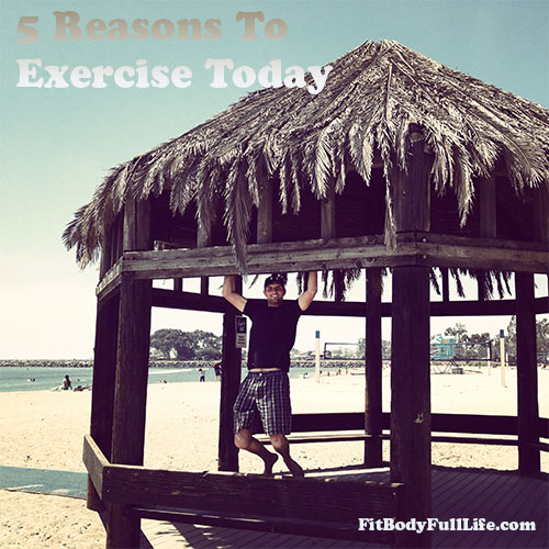5 Reasons to exercise today