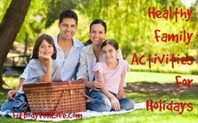 Healthy Family Activities For Holidays