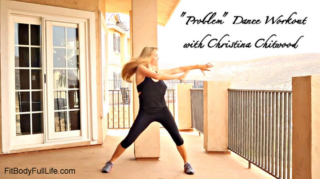 """""""Problem"""" Dance Workout with Christina Chitwood"""