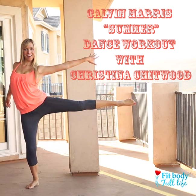 "Calvin Harris ""Summer"" Dance Workout with Christina Chitwood - Square"