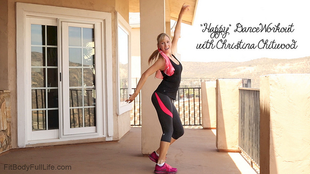 """HAPPY"" DANCE WORKOUT WITH CHRISTINA CHITWOOD"