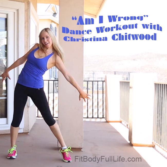 """""""Am I Wrong"""" Dance Workout with Christina Chitwood - Square"""