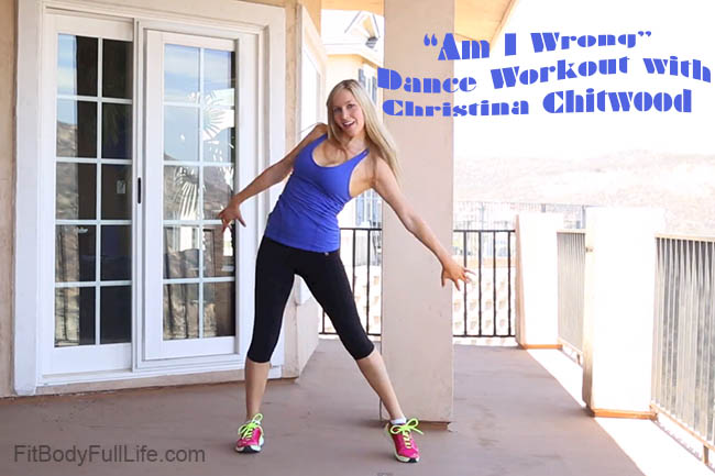 """Am I Wrong"" Dance Workout with Christina Chitwood"