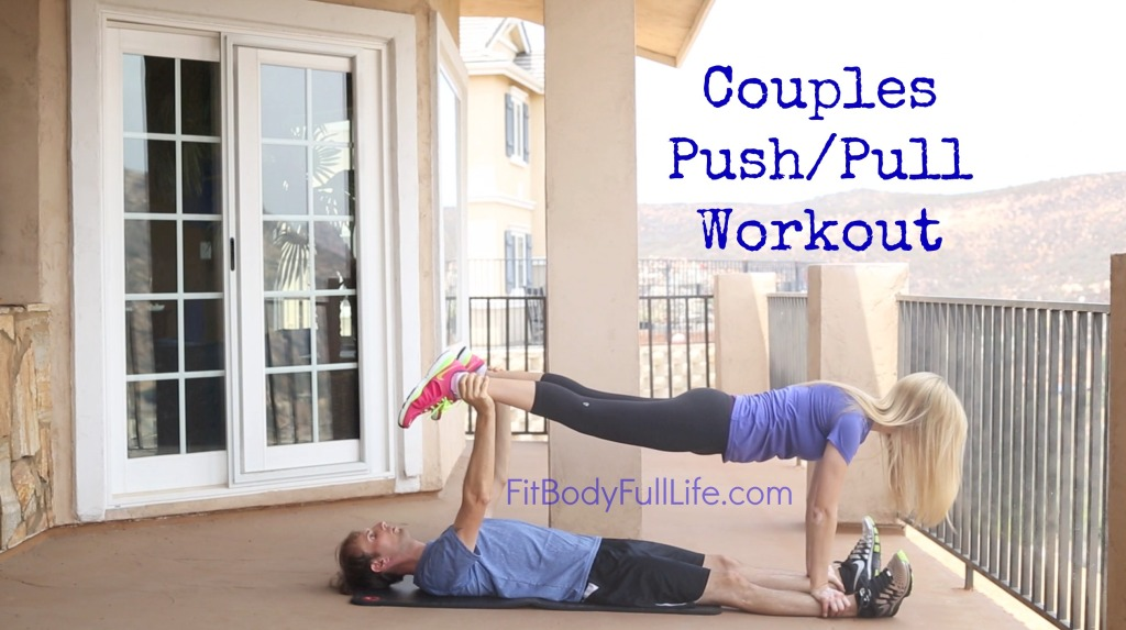 Couples Push-Pull Workout