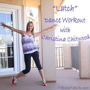 """Latch"" Dance Workout with Christina Chitwood - Square"
