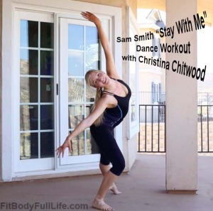 """Stay With Me"" Dance Workout with Christina Chitwood"