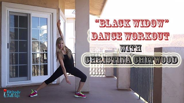 """Black Widow"" - Dance Workout with Christina Chitwood"