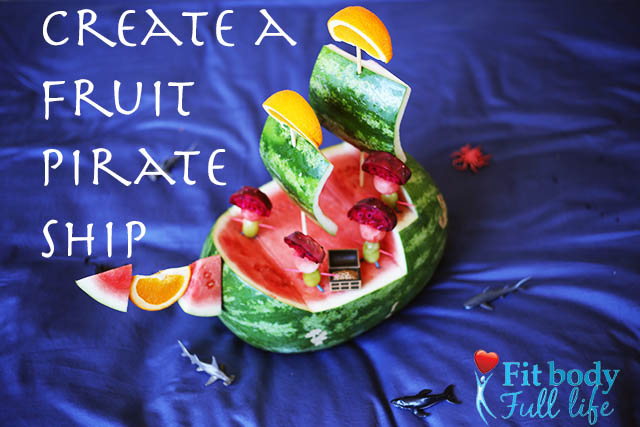 Create a Fruit Pirate Ship for a Healthy Treat