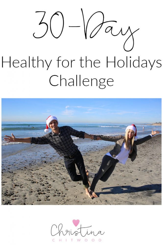 30-Day Healthy for the Holidays Challenge