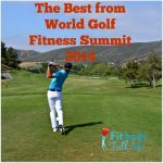 The Best from World Golf Fitness Summit 2014