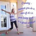"Free Printable – ""Dancing … Is a Great Workout"" Word Art"