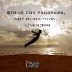 "Free Printable – ""Strive for Progress"" Word Art"