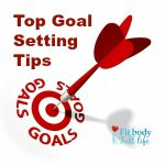 Top Goal Setting Tips