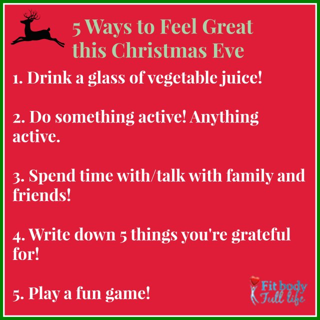 5 Ways to Feel Great this Christmas Eve