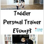 Toddler Personal Trainer {Funny}