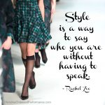 "Free Printable – ""Style is a Way to Say Who You Are"" Word Art"