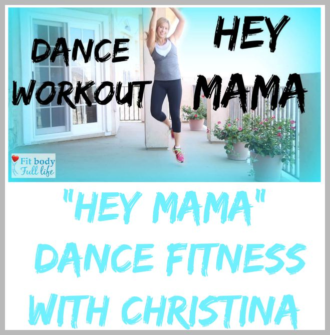 """Hey Mama"" Dance Workout - Dance Fitness with Christina"