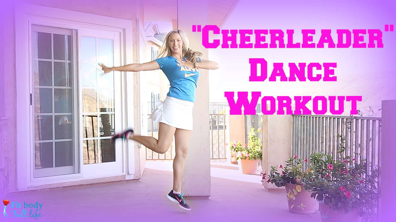 """Cheerleader"" Dance Workout - Dance Fitness with Christina"