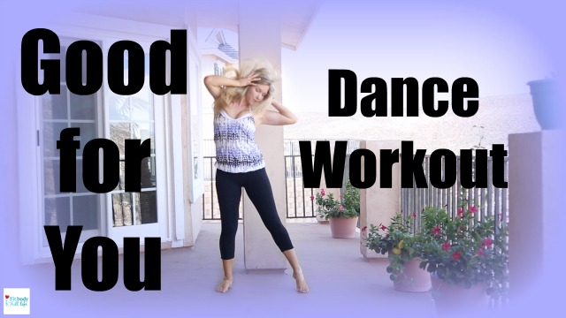 """Good for You"" Dance Workout - Dance Fitness with Christina"