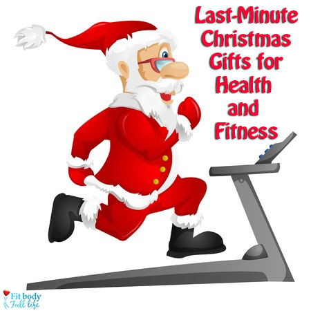 Last-MInute Christmas Gifts for Health and Fitness