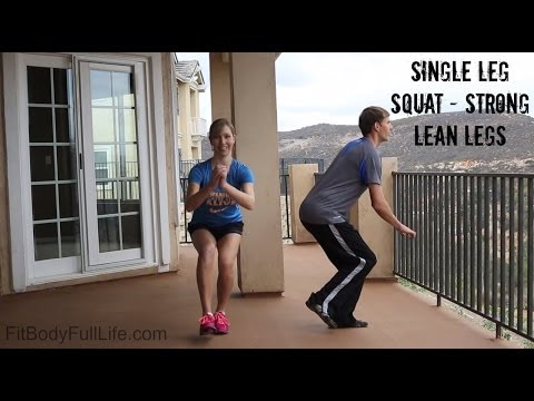 Single Leg Squats – Strong, Lean Legs