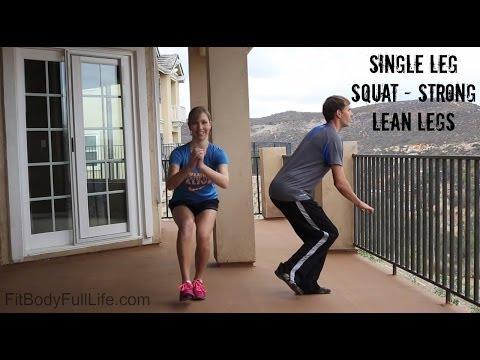 Single Leg Squats – Strong, Lean Legs