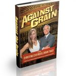 Against the Grain Hardcover and eBook Versions Are Now Available!