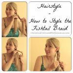 Hairstyle – How to Style the Fishtail Braid