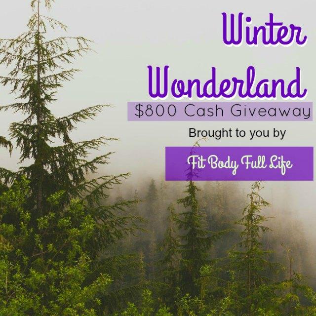 Fit Body Full Life Winter Wonderland $800 Cash Giveaway