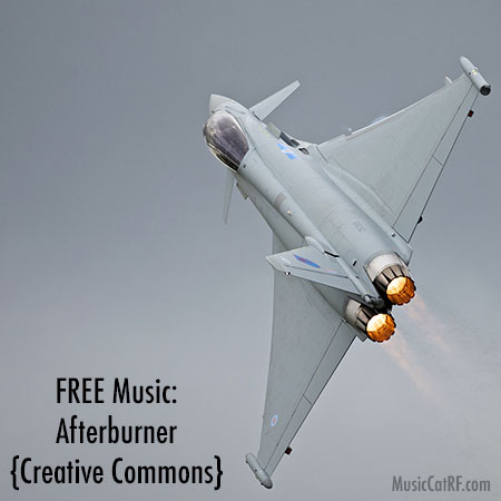 """FREE Music: """"Afterburner"""" Song {Creative Commons}"""