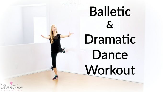 Balletic and Dramatic Dance Workout {Dance Fitness Tutorial}