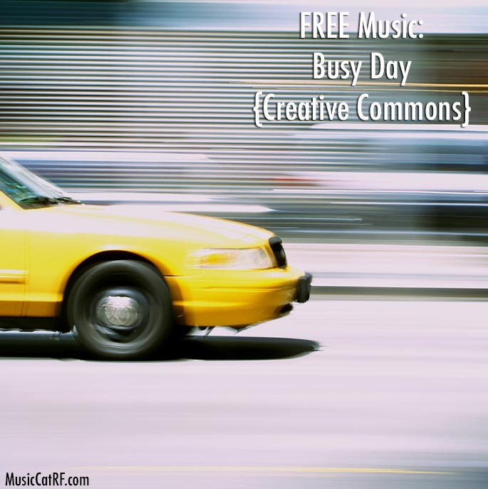 """FREE Music: """"Busy Day"""" Song {Creative Commons}"""