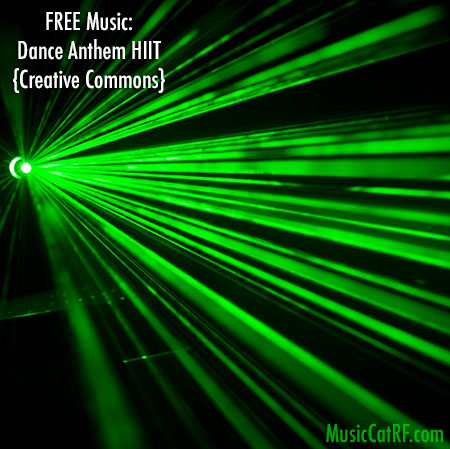 "FREE Music: ""Dance Anthem HIIT"" Song {Creative Commons}"